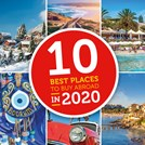 Top 10 Best Places to Buy Property Abroad in 2020