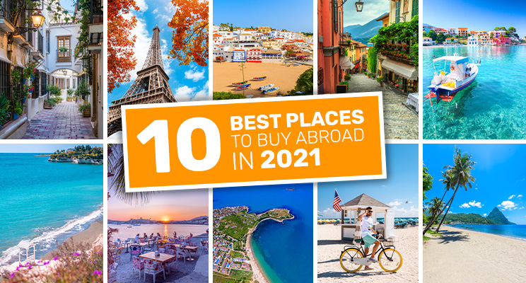 Top 10 Best Places to Buy Abroad 2021